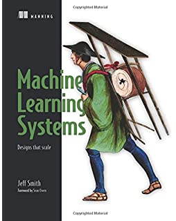 Building Intelligent Systems: A Guide to Machine Learning