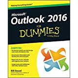 Outlook 2016 For Dummies (Outlook for Dummies)
