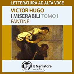 I Miserabili. Tomo 1 - Fantine
