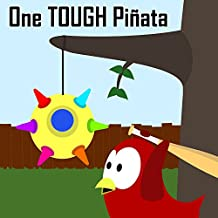 Children's Book: One Tough Piñata [Bedtime Stories for Kids]