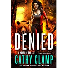 Denied: A Novel of the Sazi (Luna Lake)
