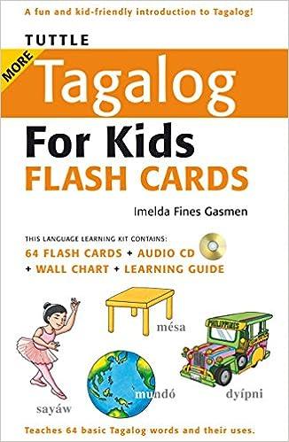 Tuttle more tagalog for kids flash cards kit includes 64 flash tuttle more tagalog for kids flash cards kit includes 64 flash cards audio cd wall chart learning guide tuttle flash cards imelda fines gasmen ccuart Images