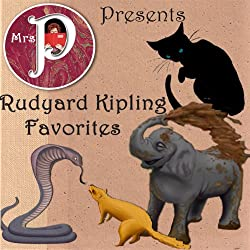 Mrs. P Presents Rudyard Kipling Favorites