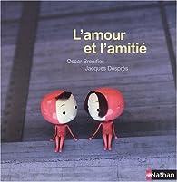 L'amour et l'amitié par Oscar Brenifier