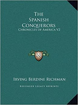 Book The Spanish Conquerors: Chronicles of America V2