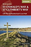 St Oswald's Way and St Cuthbert's Way: With the Northumberland Coast Path (British Long Distance Trails)