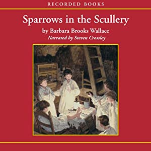Sparrows in the Scullery Audiobook