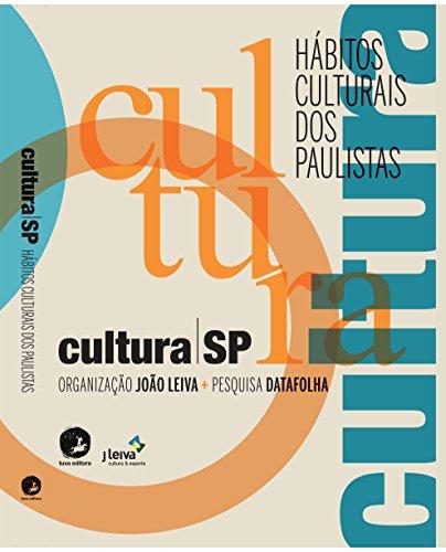 Cultura SP: Hábitos culturais dos paulistas
