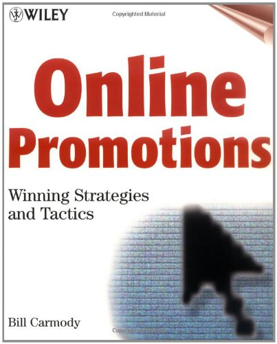 The only complete guide to creating and managing successful online promotions Attracting customers and driving sales in today's increasingly crowded, hyper-competitive online marketplace requires sophisticated new promotional techniques using a host ...