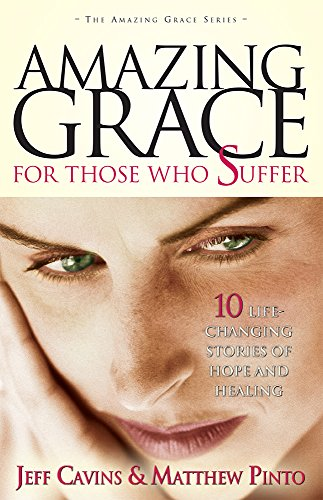 Amazing Grace for Those Who Suffer