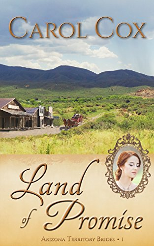 Land of Promise (Arizona Territory Brides Book 1)