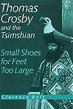 Thomas Crosby and the Tsimshian: Small Shoes for