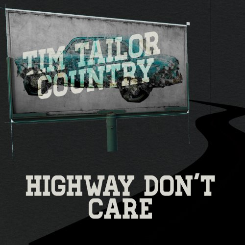 Highway Don T Care Tim Mcgraw