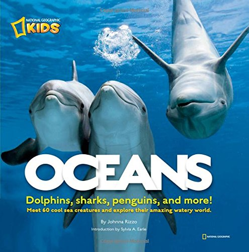 Oceans: Dolphins, sharks, penguins, and more! (Animals)