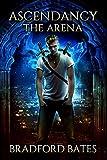 Bargain eBook - Ascendancy The Arena