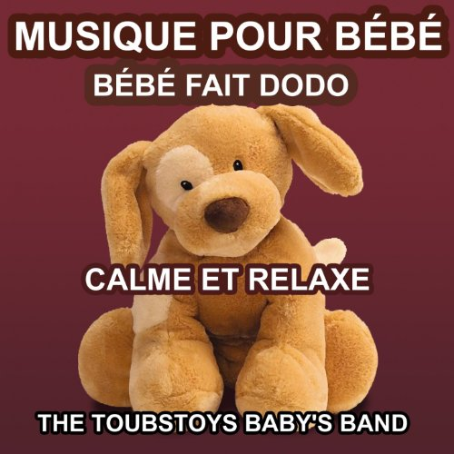 musique relaxante pour b b the toubstoys baby 39 s band mp3 downloads. Black Bedroom Furniture Sets. Home Design Ideas