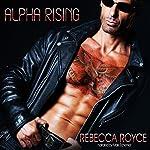 Alpha Rising: Fallen Alpha, Book 1 | Rebecca Royce