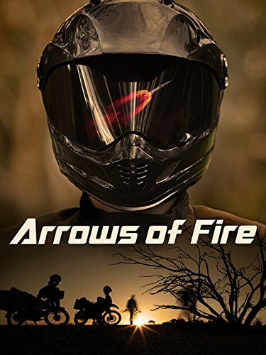 (Arrows of Fire )