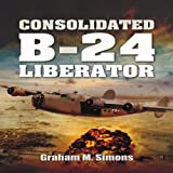 Consolidated B-24 Liberator (Images of War)
