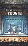 Le goût de l'opéra par Fillipetti