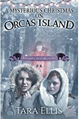 A Mysterious Christmas on Orcas Island (The Samantha Wolf Mysteries) (Volume 6) Paperback