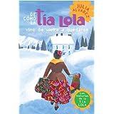 De como tia Lola vino (de visita) a quedarse (How Aunt Lola Came to (Visit) Stay Spanish Edition) (The Tia Lola Stories nº 1)