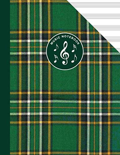 - Irish National Tartan Music Manuscript Notebook Celtic Ireland: Blank Sheet Music Paper For Celtic Musician, Orchestra, Band, Fiddle Camp, Session Tunes