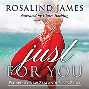 Just for You (Escape to New Zealand) Audiobook