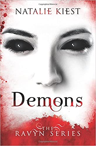 Demons: The Ravyn Series: Volume 1: Amazon.es: Natalie Kiest: Libros en idiomas extranjeros