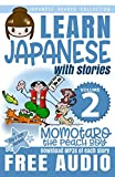 Japanese Reader Collection Volume 2: Momotaro, the Peach Boy