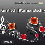 EuroTalk Rhythmen Kurdisch (Kurmandschi) |  EuroTalk