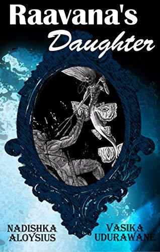 Raavana's Daughter by Nadishka Aloysius ebook deal
