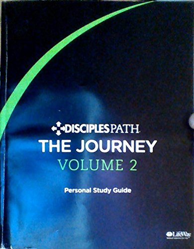 Disciples Path: The Journey, Volume 2 - Personal Study Guide
