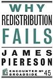 Why Redistribution Fails (Encounter Broadsides)