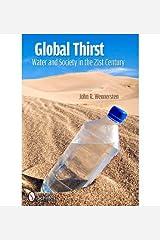 [Global Thirst] [Author: Wennersten, John R.] [April, 2012] Hardcover