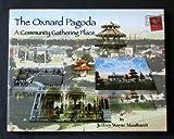 Oxnard Pagoda: A Community Gathering Place