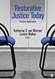 Restorative Justice Today: Practical Applications