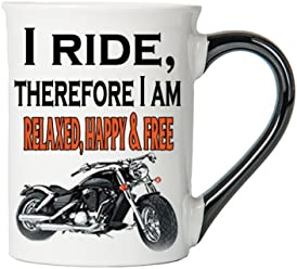 I Ride, Therefore I Am Relaxed, Happy & Free Mug, Harley Coffee Cup, Harley Cup, Harley Gifts By Tumbleweed