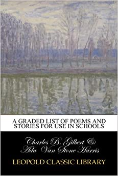 Descargar Libro Electronico A Graded List Of Poems And Stories For Use In Schools Epub