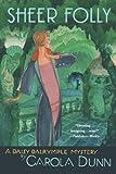 Sheer Folly, Carola Dunn, 0312672578