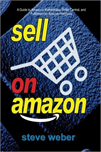 Sell On Amazon A Guide To Amazons Marketplace Seller Central And