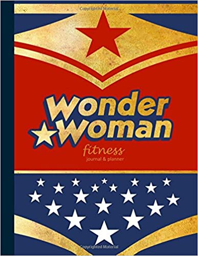 "Fitness Journal & Planner: Workout / Exercise Log / Diary For Personal Or Competitive Training [ 15 Weeks * Softback * Large 8.5"" X 11"" * Full Page ... * Wonder Woman ] (Exercise & Fitness Gifts) by Sm Art Bookx"