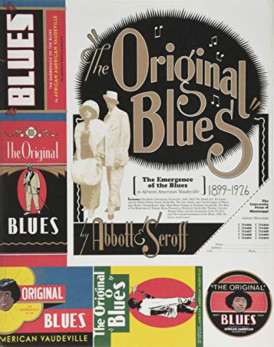 The Original Blues: The Emergence of the Blues in African American Vaudeville (American Made Music - American Series Music
