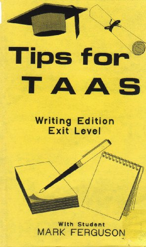 Tips for TAAS; Writing Edition Exit Level [VHS Video] ()