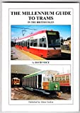 The Millennium Guide to Trams in the British Isles