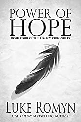 Power of Hope (The Legacy Chronicles Book 4)