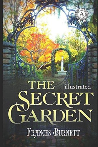 The Secret Garden (illustrated) (Illustrated Classics Library)