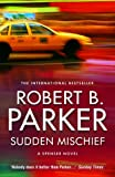 Front cover for the book Sudden Mischief by Robert B. Parker
