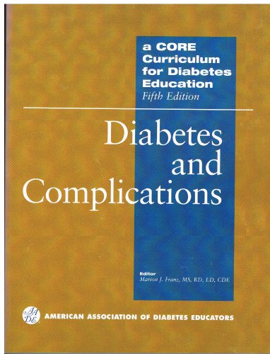 A Core Curriculum for Diabetes Education: Diabetes And Complications