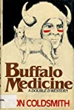 Buffalo Medicine, Don Coldsmith, 0385159706
